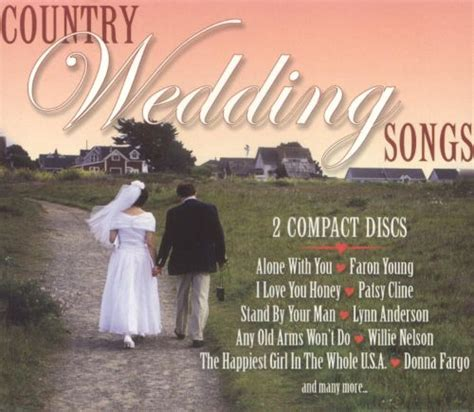 Country Wedding Songs [2 CD] - Various Artists   Songs
